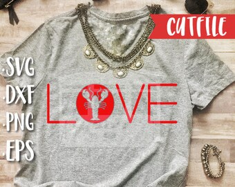 Crawfish Svg Cut File - Love Svg Cut File - Valentines Svg Cut File - Louisiana Svg Cut File - New Orleans Svg Cut File - Crawfish DXF, PNG