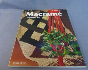 Macrame Patterns, Techniques and Projects, Sunset Book, Revised Edition 1975 Hangings, Plant Hangers, Jewelry, Purses, Home Decor
