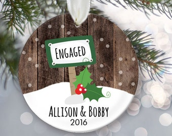 Engagement Sign Personalized Christmas Ornament Engaged Couple Gift Engaged Christmas Ornament Christmas Gift Faux/fake wood OR080
