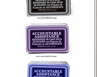 ACCOUNTABLE ASSISTANCE Beginners 90-Card Deck 12-Step Recovery Slogans (Al-Anon) Daily Meditation Cards. Help for people affected alcoholism