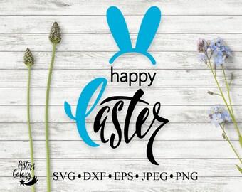 Easter SVG, Happy Easter SVG, SVG Easter, Silhouette Cut Files, Cricut Cut Files, Svg Files, Easter Shirt, Happy Easter, Easter Bunny Svg