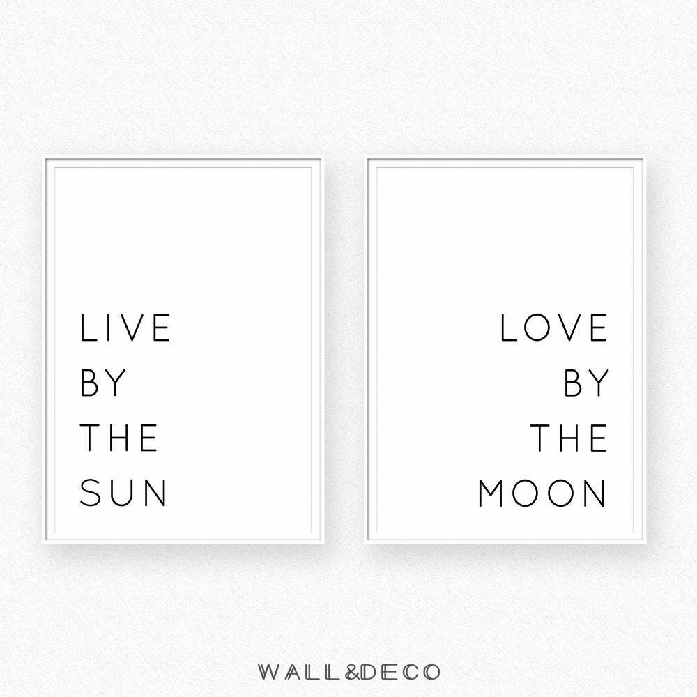 Sun And Moon Quotes Livethe Sun Lovethe Moon Print Typography Poster