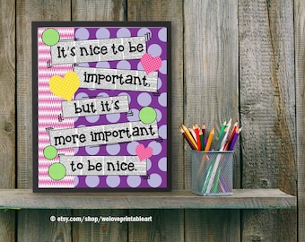Teacher Classroom Decor, Be Nice Quote, Classroom Decoration, Teaching Poster, Classroom Door Sign, Classroom Rules, Back to School