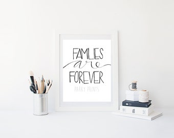 LDS Printable, Families are Forever, LDS Quote, LDS Printable, Digital Print, Instant Download, Wall Art, Lyric Art, Hymn Art, Gallery Wall