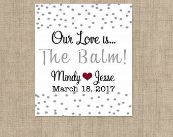 Lip Balm Labels - Personalized Lip Balm Labels - Our Love is... labels - 1 Sheet of 12 Lip Balm Labels - Custom Lip Balm Labels - Silver