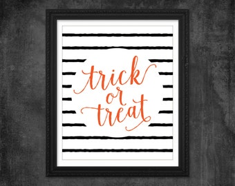 Halloween Decor / Trick or Treat Printable Wall Art / Trick or Treat Print / Halloween Print / Halloween Deocoration / 8x10 or 16x20 Print