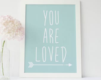Printable Wall Art, You Are Loved, Typography Nursery Wall Print, Nursery Art Print, Digital Mint Decor, Baby Gift