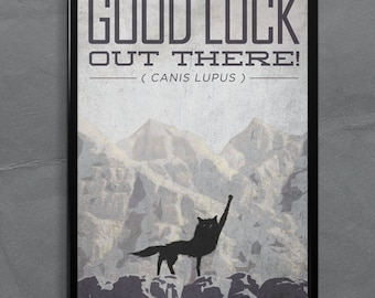 Fantastic Mr. Fox Poster or Framed Print, Good Luck Out There Wolf, fist in the air.