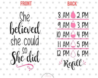 She believed she could water tracker SVG, Water bottle svg, water tracker SVG for Cricut and Silhouette, Drink up SVG, Water bottle svg
