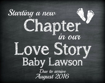 Chalkboard pregnancy , We're expecting, pregnancy announcement, digital sign, printable, a new chapter in our love story, social media