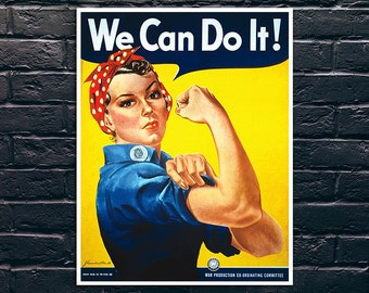 We Can Do It, Rosie the Riveter Poster, WWII Propaganda Art, Pin up Poster Print, Sticker and Canvas Print