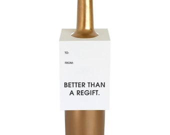 Better Than a Regift Wine and Champagne Letterpress Tag