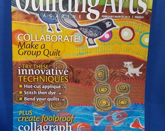 Quilting Arts magazine, February / March 2013 issue