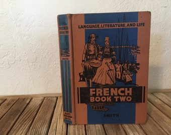 Vintage Book Titled French Book Two Languange, Literature and Life
