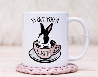 Valentines Mug, Bunny Mug, I LOVE YOU A Latte Coffee Mug, Bunny in Latte Cup, Dutch Bunny, Dutch Rabbit, Bunny Mug, Cute Mug, Funny Mug