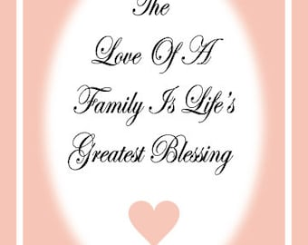 The Love of a Family is Life's Greatest Blessing 5x7 inch frameable art message printable instant download Mother's Day Grandmother Aunt