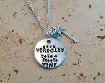 Even miracles take a little time - Hand Stamped Charm Necklace or Keyring