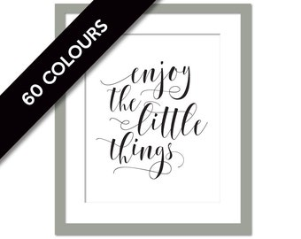 Enjoy the Little Things Inspirational Art Print - Motivational Art - Positive Quote Print - Typographic Print - Nursery Art - Family Quote