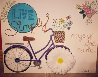 Live Simply / enjoy the ride