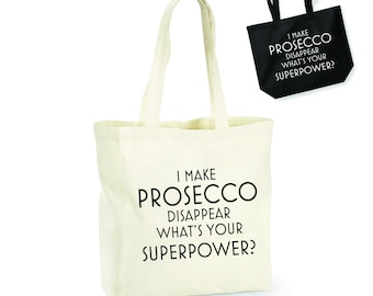 I Make Prosecco Disappear What's Your Superpower? Lightweight Cotton Shopping Bag/Tote - Novelty Gift/Secret Santa