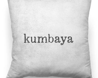 Kumbaya - Throw Pillow Cover