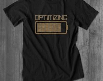 Computer Shirt | Optimizing T-shirt | Battery Shirt | Unisex Tees | Charge Tees | YOLO T-shirt and Tees | Free Shipping
