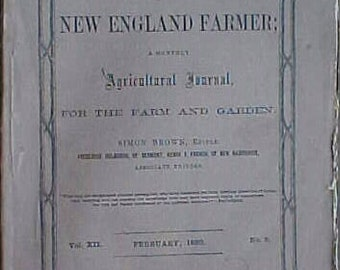 February 1860 Vol. XII No. 2 The New England Farmer A Monthly Agricultural Journal Simon Brown Editor ,FARM MAGAZINE