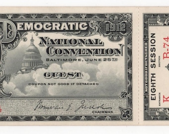 Vintage 1912 Democratic National Convention Guest Ticket Woodrow Wilson with Attached Stubs for 2 Sessions June 25