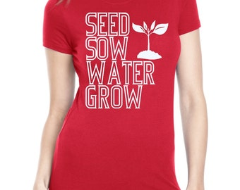 How Gardens Grow Shirt  Screen Printed Ladies Vegan Vegetatrian Clothing Veggies Gardening Farmers Market Shirt