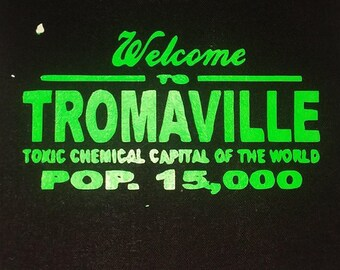 Welcome to Tromaville Patch