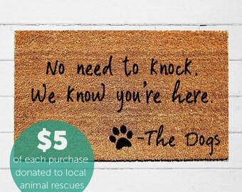 No Need to Knock We Know You're Here Doormat | Welcome Mat | Door Mat | Funny Doormat | Dog Gift | Dog Lover |  Urban Owl