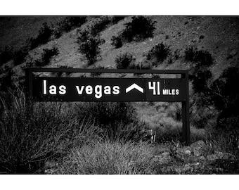 41 Miles to Vegas Desert Road Sign Fine Art Photography Print
