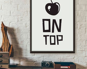 Cherry On Top, printable quote, wall art, digital prints, typography poster, wall décor, scandinavian print