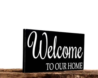Welcome To Our Home Housewarming Gift Idea Wooden Sign