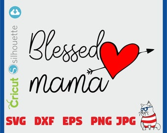 One Blessed Mama Svg, Mom Svg, Blessed Svg, Inspirational Svg, Inspirational Quote Svg, Blessed Mom Svg Dxf Png Jpeg