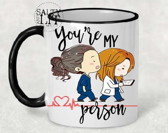 You're my person mug, , greys anatomy mug, You are my person mug, greys anatomy gifts, Grey's Anatomy quote, youre my person mug, meredith