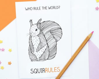 Funny Pun Squirrel Birthday Card 'Who rule the world? SQUIRRULES'
