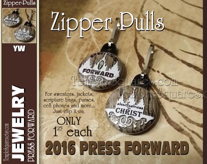"Zipper Pulls ""Steadfastness in Christ"" Gifts - 2016 YW Press Forward Theme Birthdays, Quantities as low as 1 dollar"