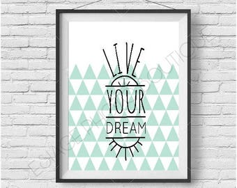 Mint Quote Printable download Live Your Dream