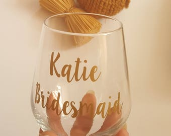 Bridesmaid Glass, Bridesmaid Gift, Personalised Wine Glass, Stemless Wine Glass, Bride Gift, Maid Of Honour Glass, Wedding Glass, Bridal