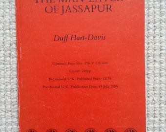 An uncorrected proof copy of 'The Man-Eater of Jassapur' by Duff Hart-Davis