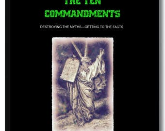 Spiritual/Religious Book. Secret Meanings Behind THE TEN COMMANDMENTS Easy to understand when you know the real meaning.