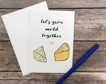 let's grow old card - valentine's day card - love card - cheese card - anniversary card - romantic card - foodie card - boyfriend card -pun