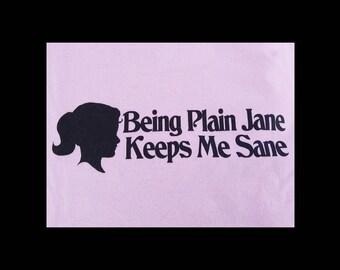 Plain Jane Tee