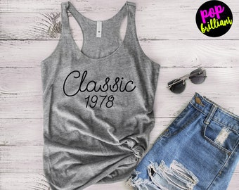 40th Birthday Gifts For Women - Classic 1978 Tank Top - 1978 Shirt -40th Birthday Shirt -40th Birthday Graphic Tee 40th Workout Tank Top F17