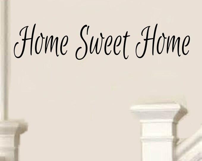 Home Sweet Home Decal #6 -Vinyl Home Sweet Home Wall Decals Home Sweet Home Foyer Decor Foyer Decals Family Wall Decals -Family Decals