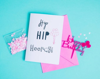 Hip Hip Hooray Birthday Card And Cake Topper Gift Set - Happy Birthday Card - Cupcake Topper