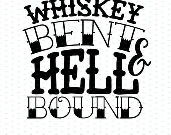 Whiskey Bent & Hell Bound Cut File SVG PNG