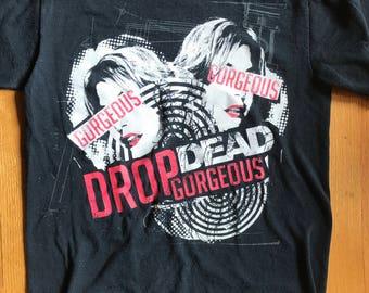 Drop Dead Gorgeous T-Shirt