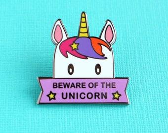 Beware of the Unicorn Enamel Pin - Funny Unicorn Pin - Badge - Lapel Pin - Brooch - Unicorn Jewellery - Unicorn gifts